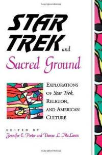 star-trek-sacred-ground-explorations-religion-darcee-l-mclaren-paperback-cover-art