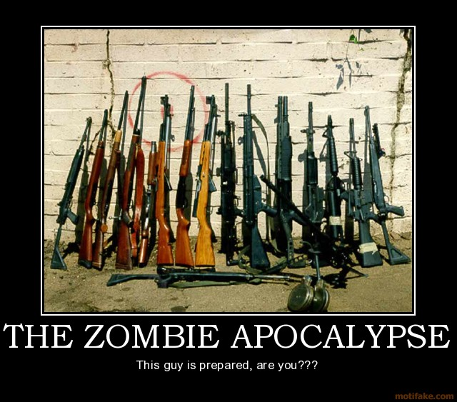 The-zombie-apocalypse-zombies-guns-demotivational-poster-1247669137-1-